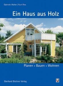 Ein Haus aus Holz Buch kaufen Empfehlung