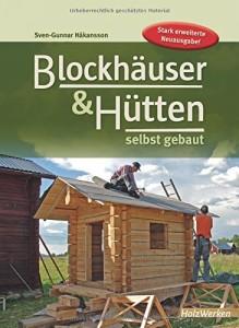 Blockhäuser selbst gebaut Buch Tipp