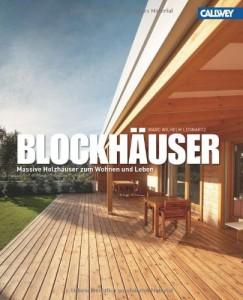 Blockhäuser und massive Holzhäuser zum Wohnen - Buch