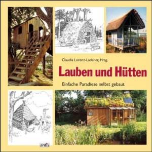 Blockhütte Gartenhaus Gartenlaube selbst bauen Buch